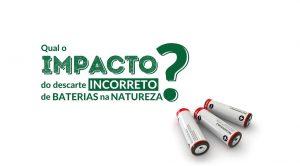 Descarte pilhas e baterias